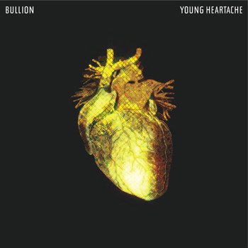 Bullion: Young Hearts E.P
